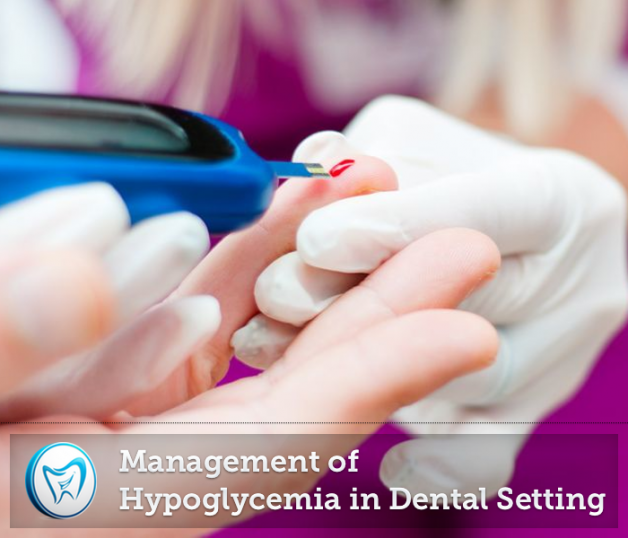 Management of Hypoglycemia in Dental Setting