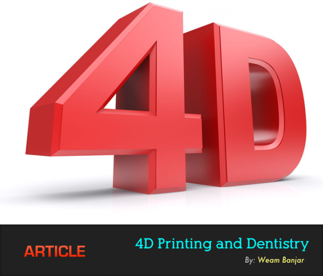 4D Printing and Dentistry
