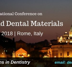 International Conference on Dentistry and Dental Materials
